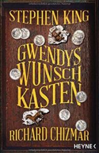 Gwendys Wunschkasten - Stephen King, Richard Chizmar, Ulrich Blumenbach