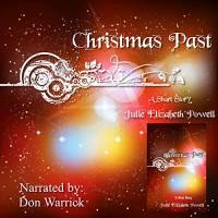 Christmas Past - Julie Elizabeth Powell, Don Warrick