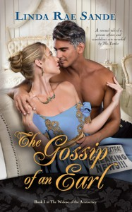 The Gossip of an Earl (The Widows of the Aristocracy Book 1) - Linda Rae Sande