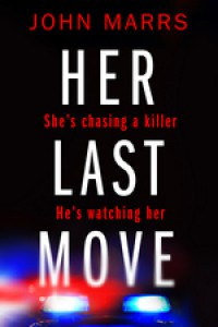Her Last Move - John Marrs