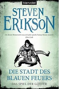 Die Stadt des blauen Feuers - Steven Erikson