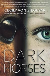 Dark Horses - Cecily Von Ziegesar