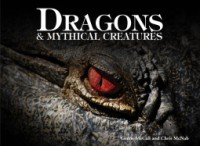 Dragons & Mythical Creatures - Gerrie McCall, Chris McNab