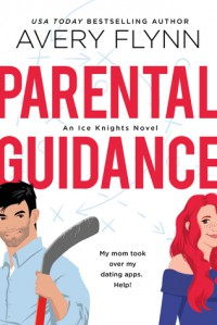 Parental Guidance - Avery Flynn