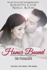 Honor Bound - Samantha Chase, Noelle  Adams
