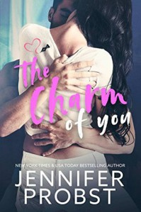 The Charm of You - Jennifer Probst