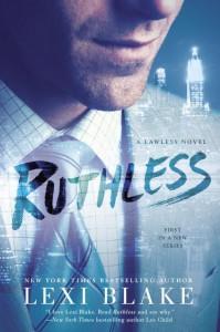 Ruthless - Lexi Blake