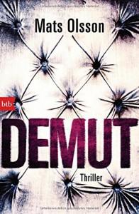 DEMUT: Thriller - Leena Flegler, Mats Olsson
