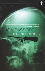 The Incurables - Jon Bassoff