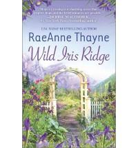 Raeanne Thayne Wild Iris Ridge (Paperback) - Common - by Raeanne Thayne