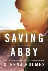 Saving Abby - Steena Holmes