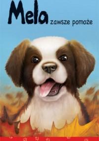 Mela zawsze pomoże - Agnieszka Stelmaszyk