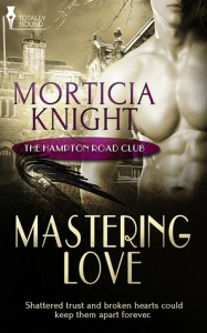 Mastering Love - Morticia Knight