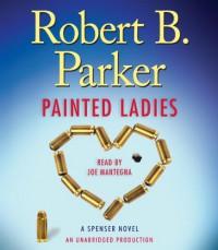 Painted Ladies - Robert B. Parker