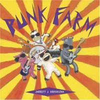 Punk Farm - Jarrett J. Krosoczka