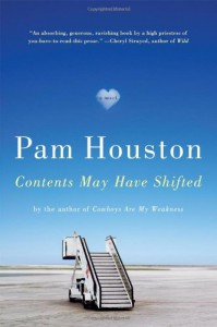 Contents May Have Shifted - Pam Houston