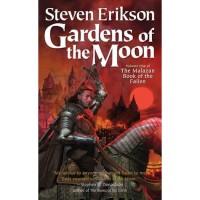 Gardens of the Moon (Malazan Book of the Fallen, #1) - Steven Erikson