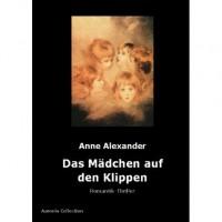 Das Mädchen auf den Klippen - Anne Alexander