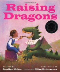 Raising Dragons - Jerdine Nolen, Jerdine Nolen, Elise Primavera