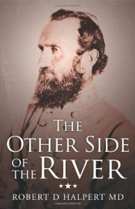 The Other Side of the River - Robert D. Halpert