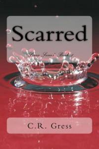 Scarred - C.R. Gress