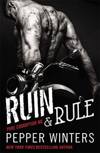 Ruin & Rule (Pure Corruption) - Pepper Winters