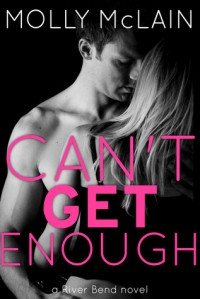 Can't Get Enough - Molly McLain