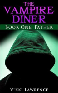 FATHER (The Vampire Diner Book 1) - Vikki Lawrence