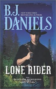 Lone Rider (The Montana Hamiltons) - B.J. Daniels