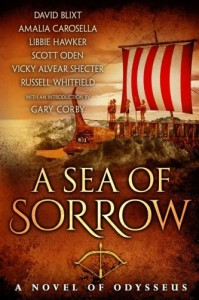 A Sea of Sorrow: A Novel of Odysseus - Vicky Alvear Shecter