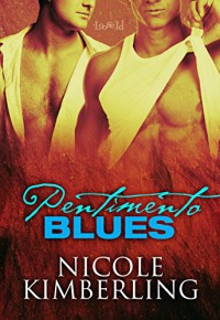 Pentimento Blues (Bellingham Mysteries Book 6) - Nicole Kimberling