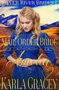 Mail Order Bride Amelia - Karla Gracey