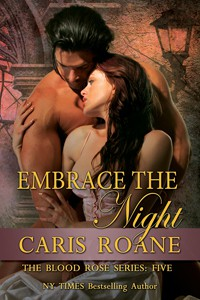 Embrace The Night - Caris Roane