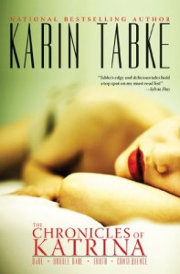 The Chronicles of Katrina - Karin Tabke