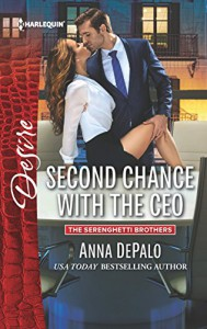 Second Chance with the CEO (The Serenghetti Brothers) - Anna DePalo
