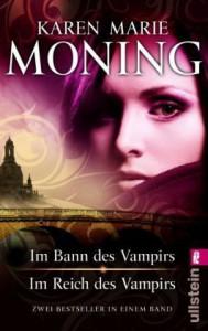 Im Bann des Vampirs / Im Reich des Vampirs (Fever, #1-2) - Karen Marie Moning, Ursula Walther