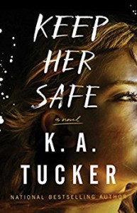 Keep Her Safe: A Novel - K.A. Tucker, Roger Casey, Wendy Tremont King, Will Damron, Robin Eller, Simon & Schuster Audio