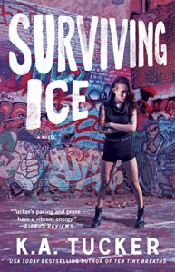 Surviving Ice: A Novel (The Burying Water Series) - K.A. Tucker