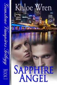 Sapphire Angel (Gemstone Vampire Trilogy) - Khloe Wren