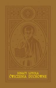 Ćwiczenia duchowne - Ignacy Loyola