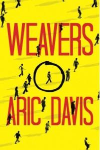 Weavers - Aric Davis