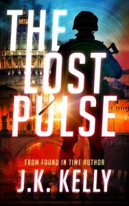 The Lost Pulse - J K Kelly