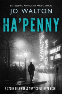 Ha'penny - Jo Walton