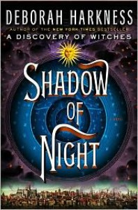 Shadow of Night (All Souls Trilogy #2) -