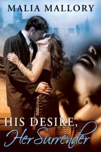 His Desire, Her Surrender - Malia Mallory
