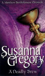 A Deadly Brew - Susanna Gregory