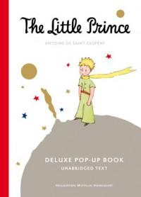 The Little Prince Deluxe Pop-Up Book - Antoine de Saint-Exupéry