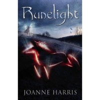 Runelight (Runemarks, #2) - Joanne Harris