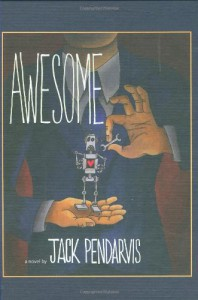 Awesome - Jack Pendarvis, Michael Mitchell