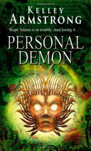 Personal Demon (Women of the Underworld, Bk 8) - Kelley Armstrong